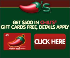 Get 500$ in Chili's® Gift Cards FREE