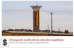 El negocio oculto de las cárceles españolasMartes 18 de noviembre de 2014.Nodo50|Descargar artículo en PDF