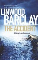 """Read """"The Accident"""" by Linwood Barclay available from Rakuten Kobo. A drunk-driving accident hides more than one dark secret in No. Good Books, Books To Read, My Books, Amazing Books, Literary Fiction, Historical Fiction, Linwood Barclay, Good Paying Jobs, Secrets And Lies"""
