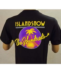 BRAND NEW Limited Edition Men's Island Snow Hawaii ISH and The Hundreds collaboration t-shirt; Color options: Black and Blue. $32.00  The Hundreds is Huge!