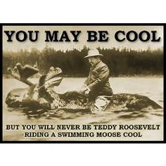 teddy roosevelt coffee | teddy_roosevelt_riding_a_swimming_moose_cool_mugs.jpg?side=Back&height ...
