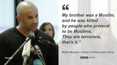 """My brother was a Muslim. He was killed by people who pretend to be Muslims"" http://bbc.in/1xPaVhN  #CharlieHebdo"