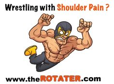 "Are you living with shoulder pain ? ""First off, I want to say thank you to The ROTATER for helping me immensely. I've been a professional wrestler for 14 . Don't Give Up, Giving Up, Wrestling, Shoulder"