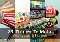 25 amazing tutorials for things to sew for the kitchen! Don't miss these!