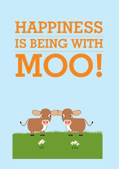 Happiness is being with Moo A4 Print by MylesArtprints on Etsy, £8.50