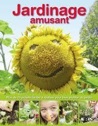 Jardinage amusant: (version française)