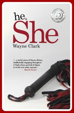Wayne, author of he & She, a literary fiction novel published in October 2013, is the recipient of the Readers' Favorite International Book Award. - https://www.facebook.com/wayneclark46