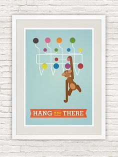 Eames poster print. Mid century  modern, Inspirational quote print,  nursery art, kids room decor, Motivational quote  - Hang in there A3. $21.00, via Etsy.