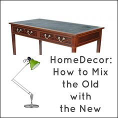Ideas for mixing traditional and modern styles