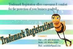 Trademark Registration in India  By filing application an application in the appropriate form with fee and registered office and company in one of the five office of the trade marks registry located at Coimbatore, Bangalore, Karur, Vellakovil and Kerala depending on the place where the applicant has his principal place of business and in case of foreign application and if the applicant does not carry on any business in India is situated.