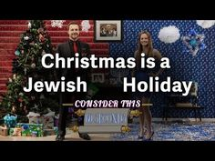 Consider this: Christmas is a Jewish Holiday, or at least it should be. - YouTube