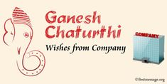 Happy Ganesh Chaturthi Wishes from Company to share with business. Share Vinayaka Chaturthi greetings messages and Ganesh Chaturthi wishes with clients.