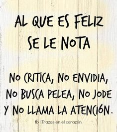 No soy feliz😢 Words Quotes, Wise Words, Sayings, Motivational Phrases, Inspirational Quotes, Best Quotes, Love Quotes, Quotes En Espanol, More Than Words