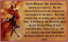 prayer to saint micheal | Saint Michael the Archangel, defend us in battle.