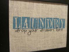 Craftaphile: Printing On Burlap: Laundry Sign                              …