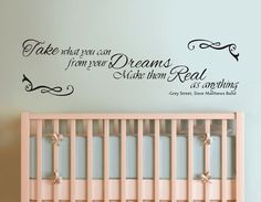 "Vinyl Wall Decal Take What You Can from Your DREAMS, Make Then Real as ANYTHING, Dave Matthews Band, Grey Street lyrics wall decal: approximately 42"" x 11"", by ClassicDesignWallArt, $46.00"