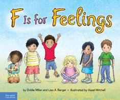(Free Spirit) We all feel many different emotions every day. For young children, those feelings can be extra strong. And sometimes, children need help finding the words to describe how they're feeling.