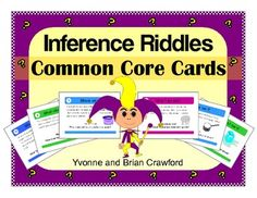 Inference Riddles Common Core Task Cards is a book filled with cards that you can use to create fun activities. $