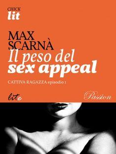 Il peso del sex appeal | Lite Editions