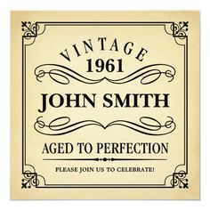 Vintage Aged to Perfection Funny Birthday Invite Birthday Bbq, Adult Birthday Party, Birthday Party Favors, Birthday Gifts, Surprise Birthday, Birthday Ideas, Birthday Cards, Party Favors For Adults, Birthday Centerpieces