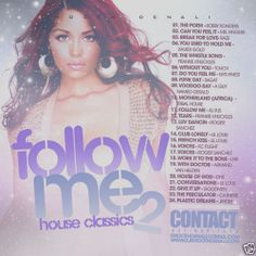 House Classics Vol. 2 - Follow Me R&B Mix CD - DJ Smooth Denali