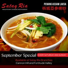 September Special - Every Saturday and Sunday Penang Assam Laksa 梹城亞參喇唦  A must try! Spicy-sour fish base noodle soup that is known in Penang, an island state in northwest Peninsular Malaysia. It's mouth-watering and delicious! Available at Satay Ria Cannon Hill and Satay Ria Fortitude Valley.  Make your reservation now. You may call us on 3390 6226 - Satay Ria Cannon Hill 3252 2881 - Satay Ria Fortitude Valley   #laksa #penangassamlaksa #noodle