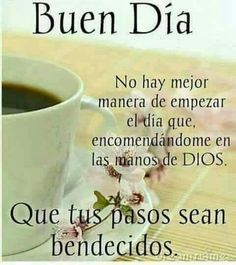 38 Ideas For Quotes Good Morning Spanish Good Day Quotes, True Love Quotes, Quotes About God, New Quotes, Good Morning Quotes, Bible Quotes, Night Quotes, Daily Quotes, Inspirational Quotes