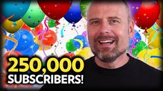 250,000 Subscribers!