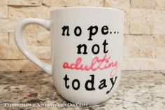 Not-Adulting-mug.jpg 2,048×1,364 pixels