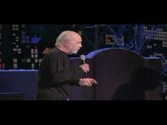 "George Carlin - Modern Man  ...""got no need for coke and speed...""..."