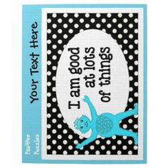 Positive Puzzles...  Jigsaw puzzles depicting children's positive affirmations.  Illustrations from Children's Book, The Very Best You now on Positive Puzzles.