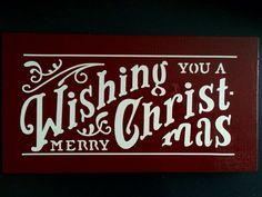 Custom Signs! https://www.etsy.com/listing/209603955/wishing-you-a-merry-christmas?ref=shop_home_active_1   Wishing you a Merry Christmas by BeCreativeWithWords on Etsy