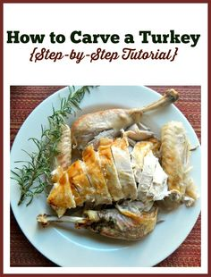 How to Carve a Turkey (Step-by-Step Tutorial) - The Coupon Project Quick Dinner Recipes, Great Recipes, Dog Food Recipes, Chicken Recipes, Favorite Recipes, Healthy Recipes, Carving A Turkey, Best Food Ever, Healthy Living Tips