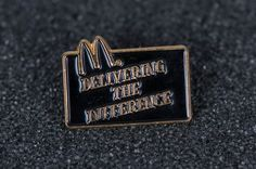 Mcdonalds tack pin Delivering the Difference by MichaelPMoriarty