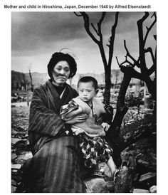 Mother and child in Hiroshima, Japan, December 1945 by Alfred Eisenstaedt.  Interesting historical photos {Part 15}