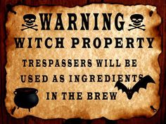 Witchy Warning
