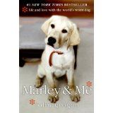 Marley & Me: Life and Love with the World's Worst Dog (Hardcover)By John Grogan