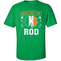 Kiss Me Im Rod And Irish St Patricks Day Gift  Adult Shirt 4xl Irishgreen -- Click the VISIT button for detailed description