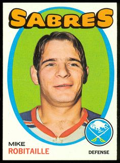 1971 72 TOPPS HOCKEY #8 MIKE ROBITAILLE NM BUFFALO SABRES FREE SHIP TO USA #BuffaloSabres