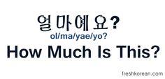 How Much Is This in Korean - Fresh Korean