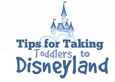 Tips for Taking Your Toddler to Disneyland - this will make your trip to Disney even better! from Sixsistersstuff.com