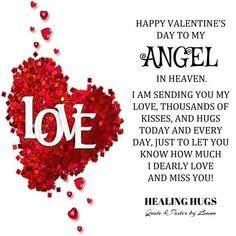 Happy Valentine S Day In Heaven Wesley Wesley In Loving Memory