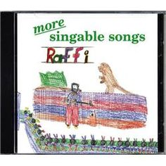 I love Raffi. His songs are so silly.