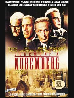 'Judgment at Nurenberg', 1961 - Directed by Stanley Kramer - Tour-de-force black & white film about an American court in occupied Germany focusing on the trials of four Nazi judges for war crimes. Stand out performances by an all star cast. But it was Maximillian Schell that mesmerized audiences. Marlene Dietrich gives a poignant performance in a dynamic post WW2 drama.