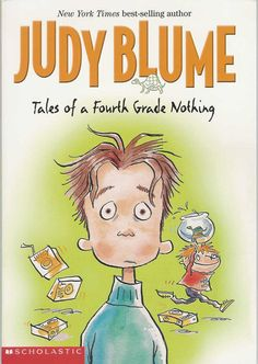 """Tales of a 4th Grade Nothing and the entire """"Fudge"""" series by Judy Blume were big hits.  Ben read them the summer between 1st and 2nd grades- when he was 7."""