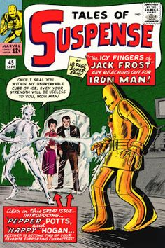 Tales of Suspense #45 first appearance of Jack Frost am Pepper Potts.