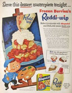 1954 Reddi Whip Whipped Cream Ad ~ Strawberry Shortcake, Vintage Food Ads (Other) Vintage Food Posters, Vintage Food Labels, Vintage Ads, Retro Advertising, Retro Ads, School Advertising, Retro Food, Advertising Design, Retro Recipes