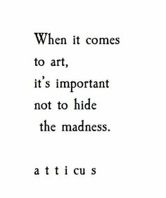 Quote About Art Idea quote about art and madness creativity quotes art Quote About Art. Here is Quote About Art Idea for you. Quote About Art life is art live yours in color purelovequotes. Quote About Art art quotes. Poetry Quotes, Words Quotes, Me Quotes, Motivational Quotes, Inspirational Quotes, Sayings, Poetry Art, Funny Quotes, Quotes On Art