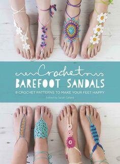Crochet Barefoot Sandals: 8 Crochet Patterns to Make Your Feet Happy: Amazon.es: Anna Fazakerley, Sarah Shrimpton, Claire Wilson, Cara Medus: Libros en idiomas extranjeros