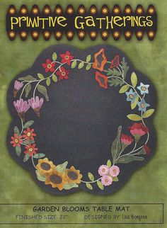Garden Blooms Flower Floral Table Mat Tablemat Wool Pattern Primitive Gatherings for sale online Penny Rug Patterns, Wool Applique Patterns, Felt Crafts, Fabric Crafts, Wool Quilts, Appliqué Quilts, Primitive Gatherings, Wool Embroidery, Wool Art